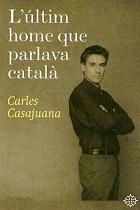 L'últim home que parlava català