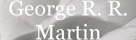 George R. R. Martin. Portada