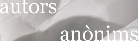 Autors. Anònims