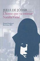 L'home que va estimar Natàlia Vidal