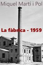 La fàbrica 1959