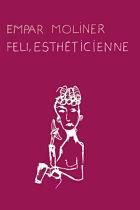 Feli, esthéticienne