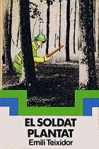 El soldat plantat